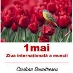 1 Mai, ziua internațională a muncii